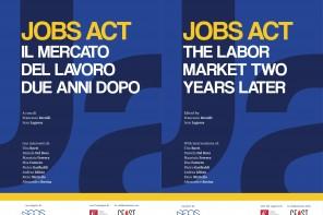 Jobs Act. Il mercato del lavoro, due anni dopo.